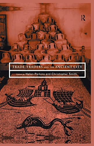 9780415518925: Trade, Traders and the Ancient City