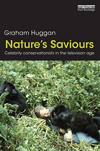 9780415519144: Nature's Saviours: Celebrity Conservationists in the Television Age