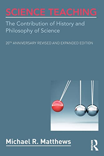 9780415519342: Science Teaching: The Contribution of History and Philosophy of Science, 20th Anniversary Revised and Expanded Edition