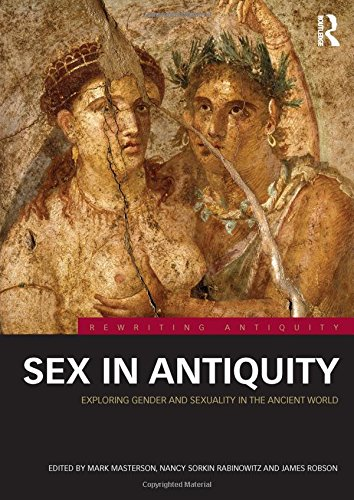 9780415519410: Sex in Antiquity: Exploring Gender and Sexuality in the Ancient World