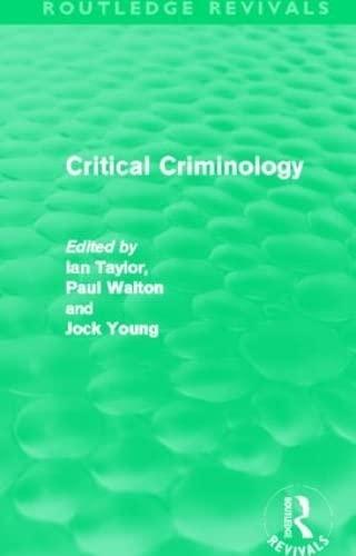 9780415519434: Critical Criminology (Routledge Revivals)