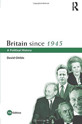 9780415519526: Britain since 1945: A Political History