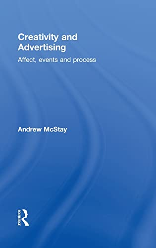 9780415519540: Creativity and Advertising: Affect, Events and Process