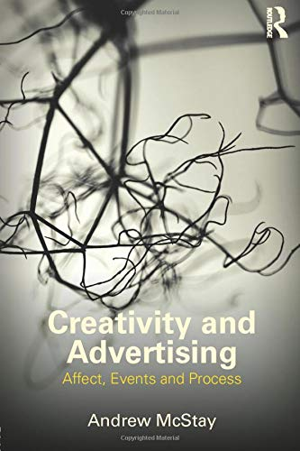 9780415519557: Creativity and Advertising: Affect, Events and Process