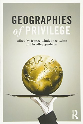9780415519625: Geographies of Privilege