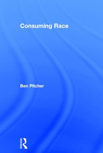 9780415519687: Consuming Race