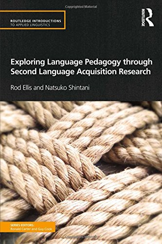 9780415519700: Exploring Language Pedagogy through Second Language Acquisition Research (Routledge Introductions to Applied Linguistics)