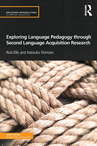 9780415519731: Exploring Language Pedagogy through Second Language Acquisition Research (Routledge Introductions to Applied Linguistics)