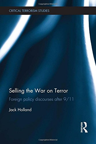 9780415519755: Selling the War on Terror: Foreign Policy Discourses after 9/11