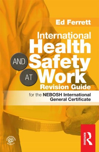 9780415519809: International Health & Safety at Work Revision Guide: for the NEBOSH International General Certificate