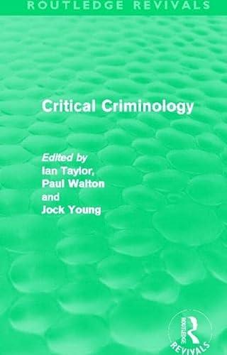 9780415519939: Critical Criminology (Routledge Revivals)