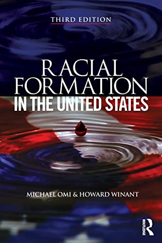 9780415520317: Racial Formation in the United States