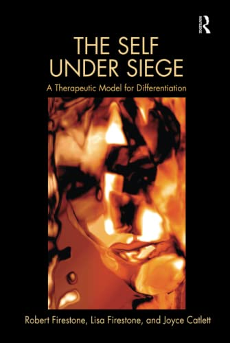 9780415520331: The Self Under Siege: A Therapeutic Model for Differentiation