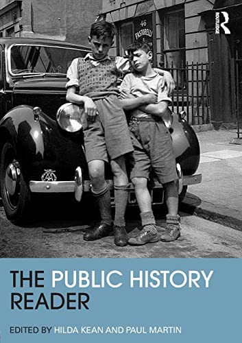 9780415520416: The Public History Reader (Routledge Readers in History)