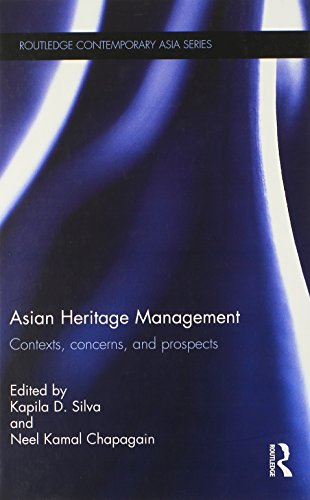 9780415520546: Asian Heritage Management: Contexts, Concerns, and Prospects (Routledge Contemporary Asia Series)