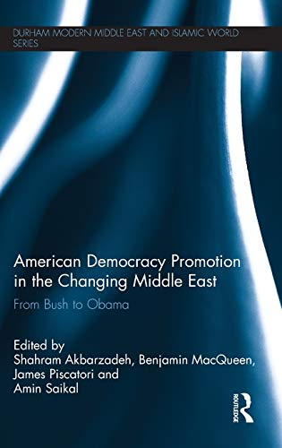 American Democracy Promotion in the Changing Middle