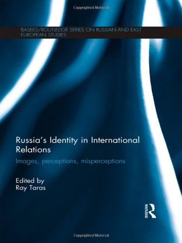 9780415520584: Russia's Identity in International Relations: Images, Perceptions, Misperceptions