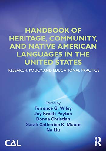 9780415520676: Handbook of Heritage, Community, and Native American Languages in the United States: Research, Policy, and Educational Practice