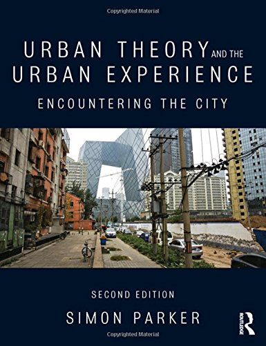 9780415520690: Urban Theory and the Urban Experience: Encountering the city