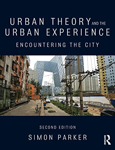 9780415520706: Urban Theory and the Urban Experience: Encountering the City