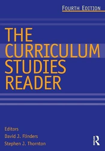 9780415520751: The Curriculum Studies Reader