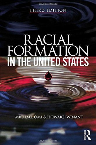 9780415520980: Racial Formation in the United States