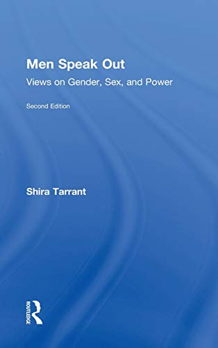 9780415521079: Men Speak Out: Views on Gender, Sex, and Power