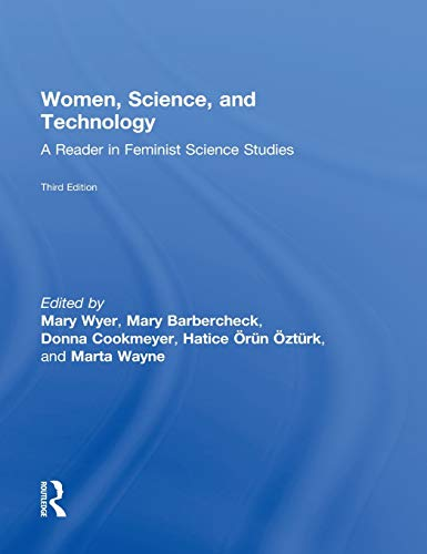 9780415521093: Women, Science, and Technology: A Reader in Feminist Science Studies