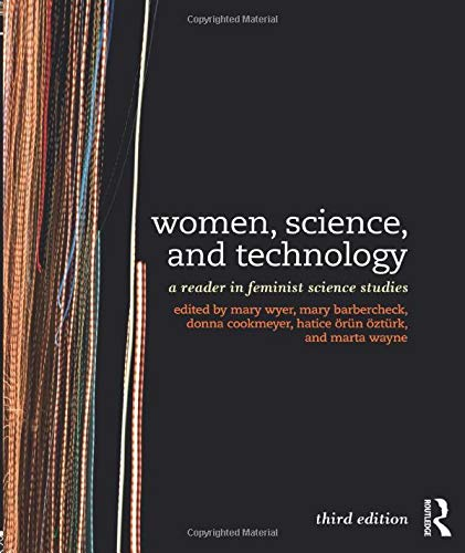 9780415521109: Women, Science, and Technology: A Reader in Feminist Science Studies