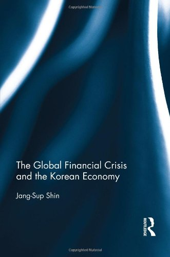 9780415521116: The Global Financial Crisis and the Korean Economy