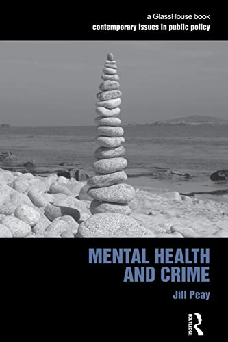9780415521161: Mental Health and Crime (Contemporary Issues in Public Policy)