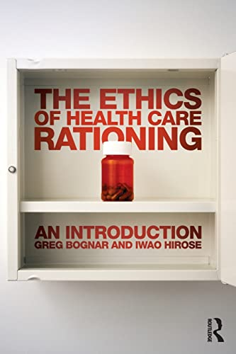 9780415521185: The Ethics of Health Care Rationing: An Introduction