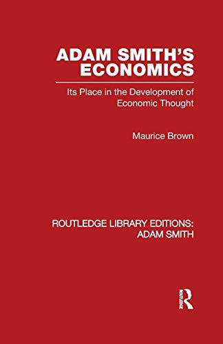 9780415521437: Adam Smith's Economics: Its Place in the Development of Economic Thought: 1