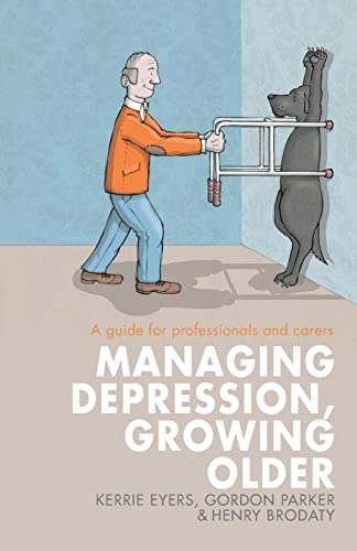9780415521512: Managing Depression, Growing Older: A guide for professionals and carers