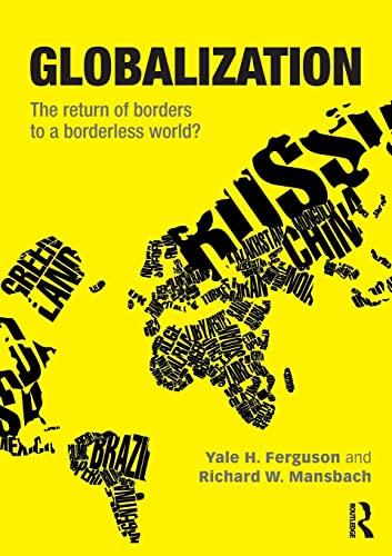9780415521970: Globalization: The Return of Borders to a Borderless World?