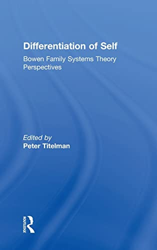 9780415522045: Differentiation of Self: Bowen Family Systems Theory Perspectives
