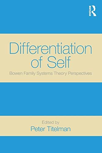 9780415522052: Differentiation of Self: Bowen Family Systems Theory Perspectives