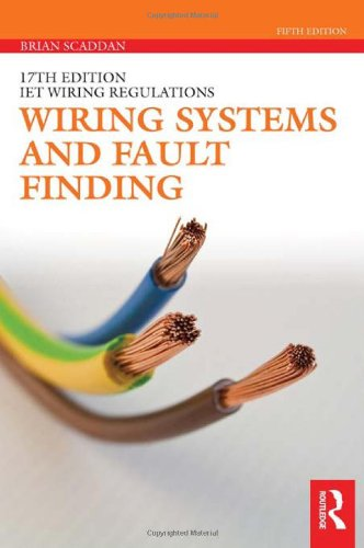 9780415522106: Wiring Systems and Fault Finding (17th Edition IET Wiring Regulations)