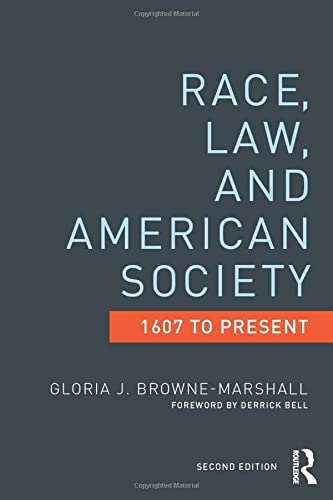 9780415522144: Race, Law, and American Society: 1607-Present (Criminology and Justice Studies)