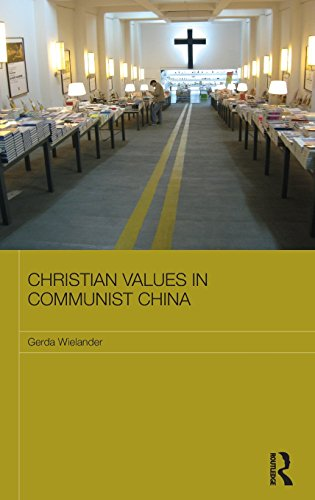 9780415522236: Christian Values in Communist China (Routledge Contemporary China Series)