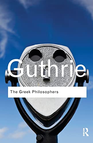 9780415522281: The Greek Philosophers from Thales to Aristotle