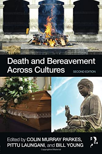 9780415522366: Death and Bereavement Across Cultures: Second edition