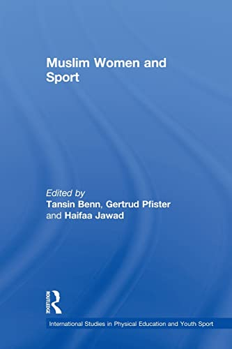 9780415522373: Muslim Women and Sport (International Studies in Physical Education and Youth Sport)