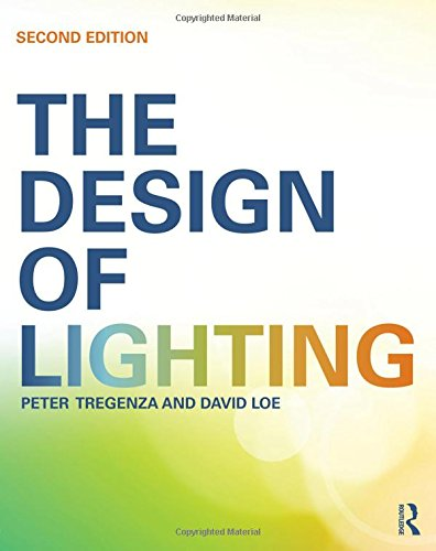 9780415522465: The Design of Lighting