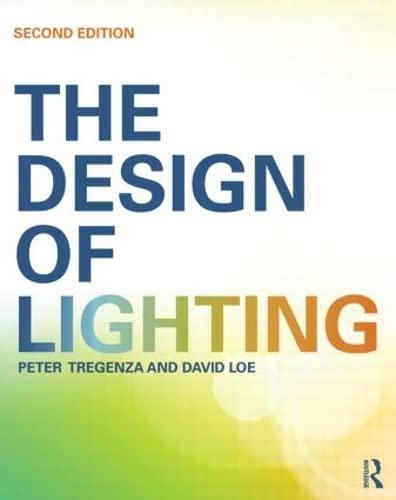 9780415522465: The Design of Lighting