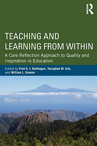 Teaching and Learning from Within: Korthagen, Fred A