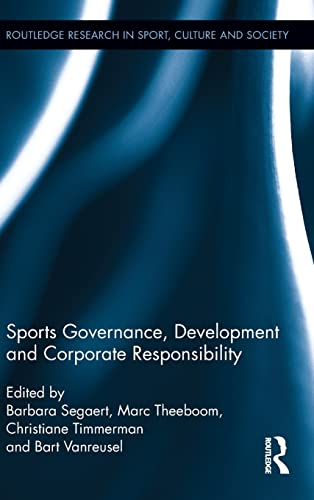 9780415522496: Sports Governance, Development and Corporate Responsibility (Routledge Research in Sport, Culture and Society)