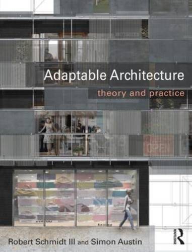 9780415522588: Developing Adaptable Architecture: Implementing Adaptability for a Sustainable Future