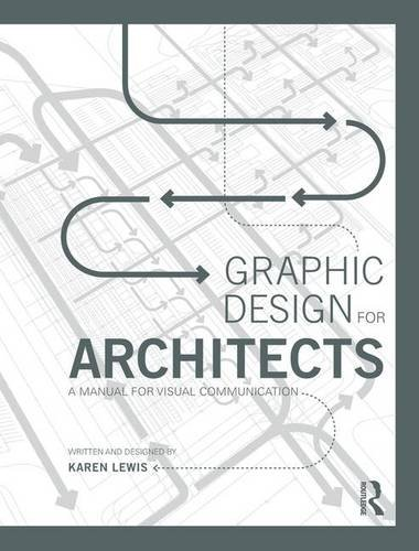 9780415522601: Graphic Design for Architects: A Manual for Visual Communication