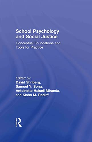 9780415522670: School Psychology and Social Justice: Conceptual Foundations and Tools for Practice